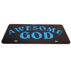 Spiritual -  Awesome God<br>Express Your Individuality With This <br> License Plate - Auto Tag Laser Crafted form<br>Durable Acrylic Mirror<br>